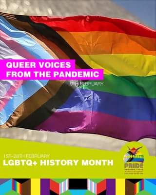 """May be an image of one or more people and text that says """"QUEER VOICES FROM THE PANDEMIC 9TH FEBRUARY 1ST-28TH FEBRUARY LGBTQ+ HISTORY MONTH PRIDE BRIGHTON RIGHTON-PRIDE.ORG"""""""