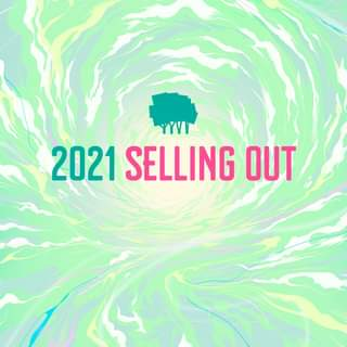 """May be an image of text that says """"2021 SELLING OUT"""""""