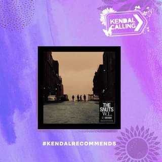 "May be an image of text that says ""KENDAL CALLING THE SNUTS W.L. #KENDALRECOMMENDS"""