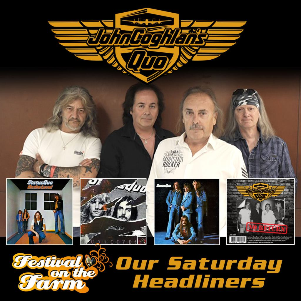 Our Saturday headliners are going to be rockin' the Farm with classic Status Quo...