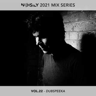 """May be a black-and-white image of one or more people and text that says """"NOISILY 2021 MIX SERIES VOL.22 DUBSPEEKA"""""""