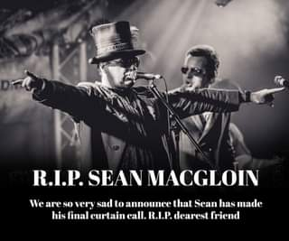 """May be an image of 1 person and text that says """"رC R.I.P. SEAN MACGLOIN We are so very sad to announce that Sean has made his final curtain call. R.I.P. dearest friend"""""""