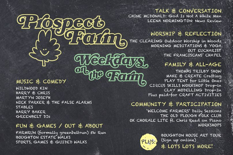 As you know, we can't do Greenbelt Festival this year. Our plan B, Prospect Farm...