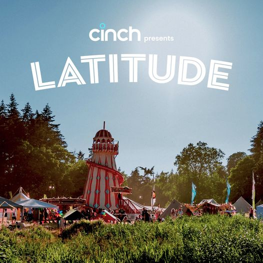 cinch will be delivering four days of summer fun at Latitude 2021, with fantasti...
