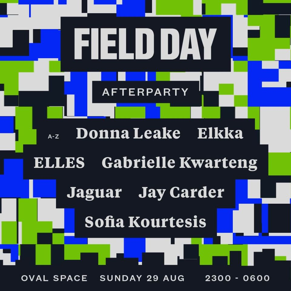 Tickets running low for the Field Day Afterparty featuring an all-female mix of ...