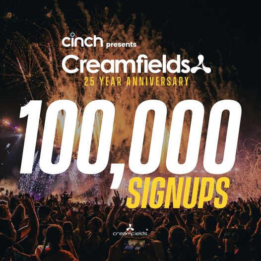 We have had over 100,000 signups for #cinchxCreamfields 2022 so far! That's more...