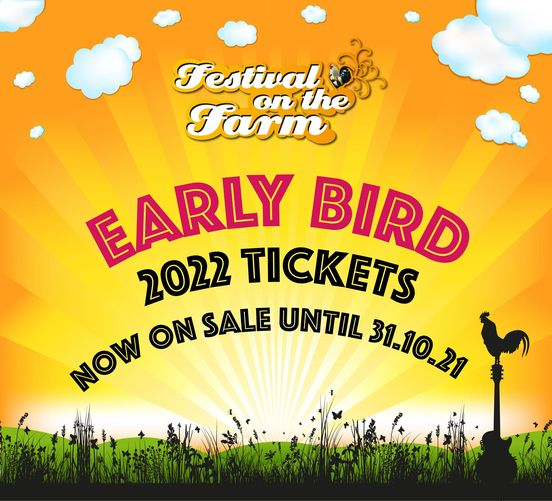 Early Bird tickets to Festival on the Farm 2022 are NOW ON SALE! These early tic...