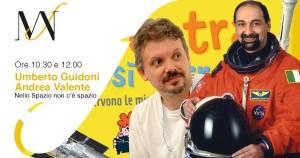 Umberto Guidoni e Andrea valente al FestivalMann