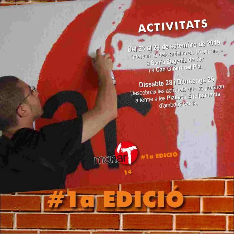 ACTIVITATS Del 23 al 29 de setembre de 2019 Intervenció dels artistes en 16 espais a Santa Eugènia de Ter i a Can Gibert del Pla.