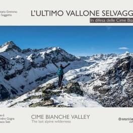 """Il volume """"L'ultimo vallone selvaggio delle Cime Bianche"""""""