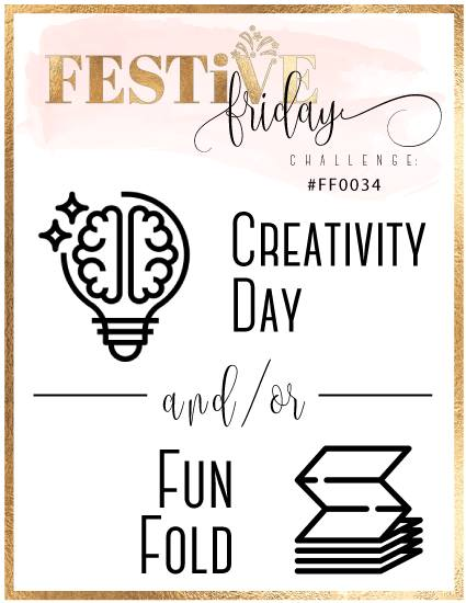 #festivefridaychallenge, #FF0034, National Creativity Day, Fun Fold