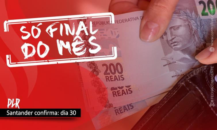 Santander pagará PLR no dia 30; último dia para o pagamento definido na CCT