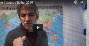 jeûne d'esther 2015 avec rémy bayle (2/3)