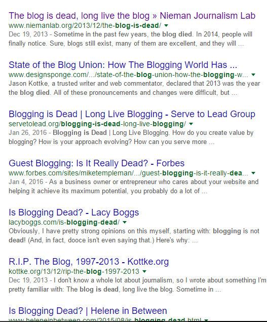 blogging is dead - Google Search - Google Chrome 18022016 114516