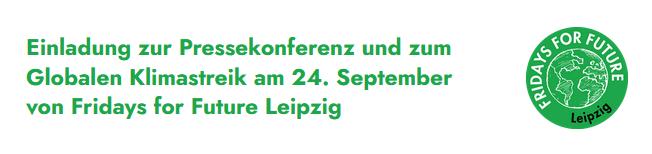 Einladung zur Pressekonferenz und zum Globalen Klimastreik am 24. September von Fridays for Future Leipzig