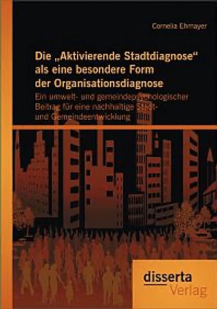 """Die """"Aktivierende Stadtdiagnose"""" als eine besondere Form der Organisationsdiagnose"""