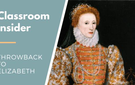 Classroom Insider: Throwback to Elizabeth