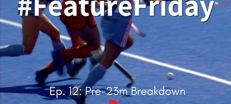 Pre-23m Breakdown | Hockey Rules and Interpretations | #FeatureFriday Ep. 12