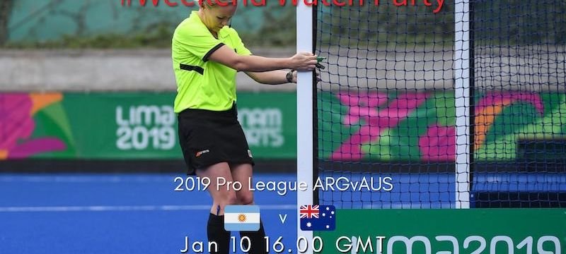 2019 Pro League | W80 ARGvAUS | #WeekendWatchParty