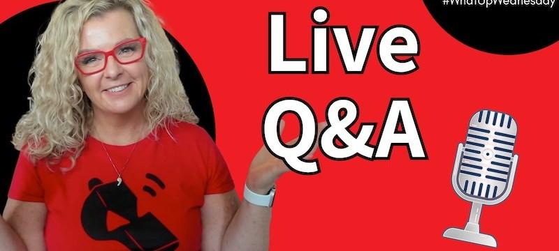 Live Q&A #WhatUpWednesday Ep. 37