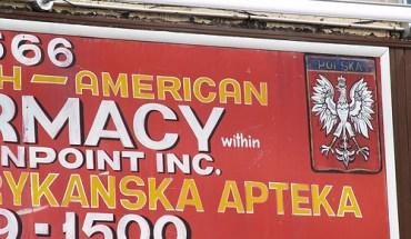 A Polish pharmacy in Greenpoint, Brooklyn