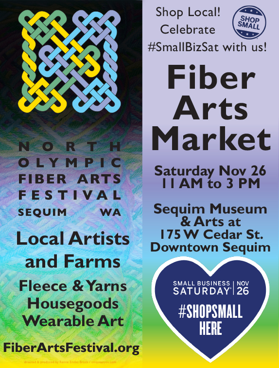 North Olympic Fiber Arts Festival Fiber Arts Market at the Sequim Museum & Arts Saturday, November 26, 11 AM to 3 PM