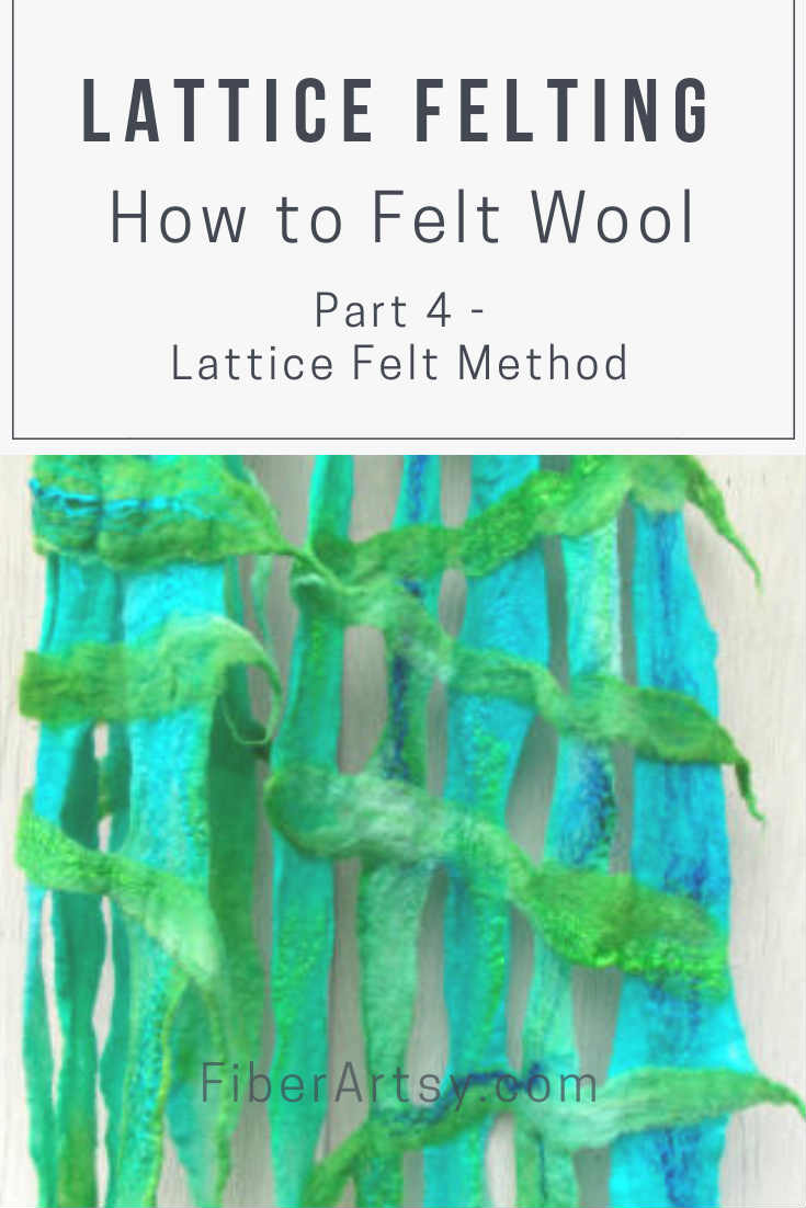 How to make lattice felt