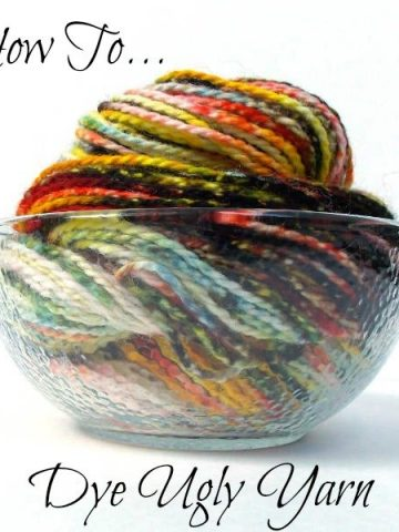How to Dye Ugly Yarn, Fiberartsy.com