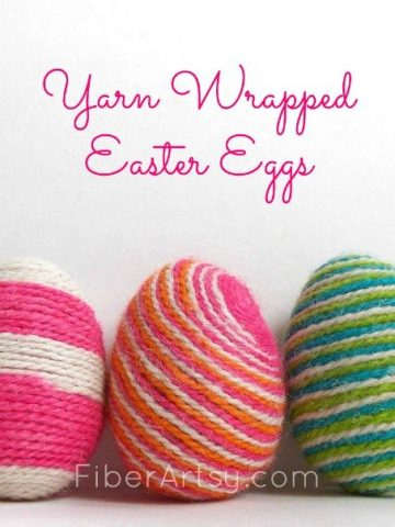 Yarn Wrapped Easter Eggs, a Fiberartsy.com tutorial
