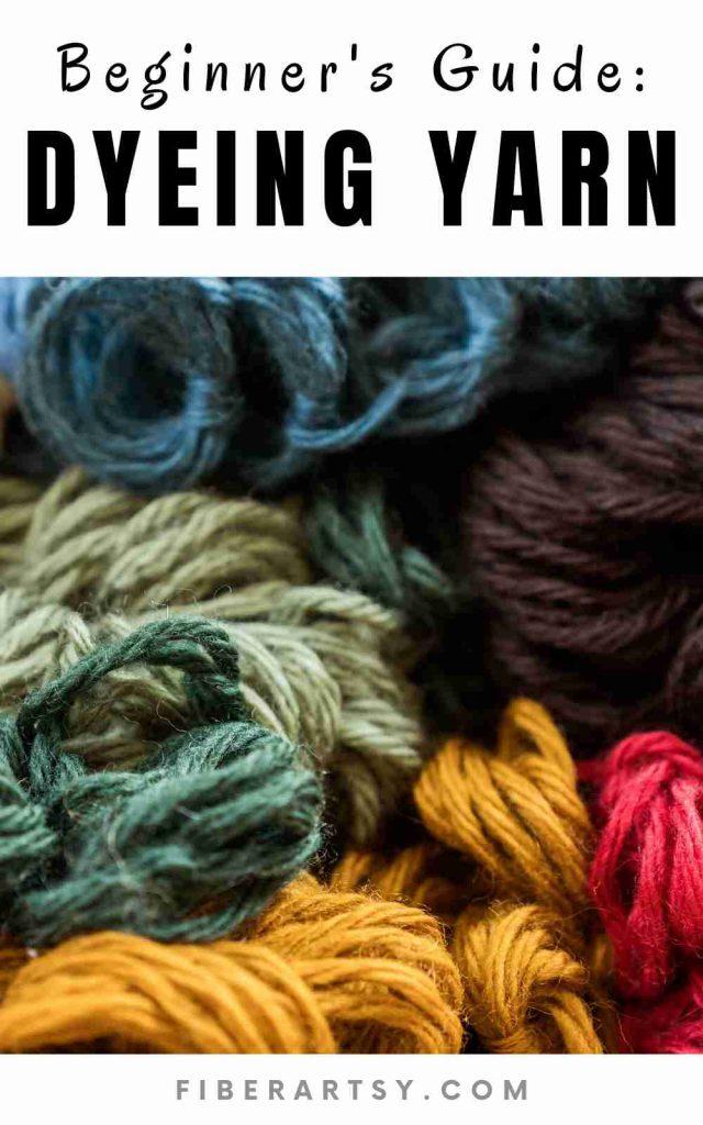 how to dye yarn - a beginner guide