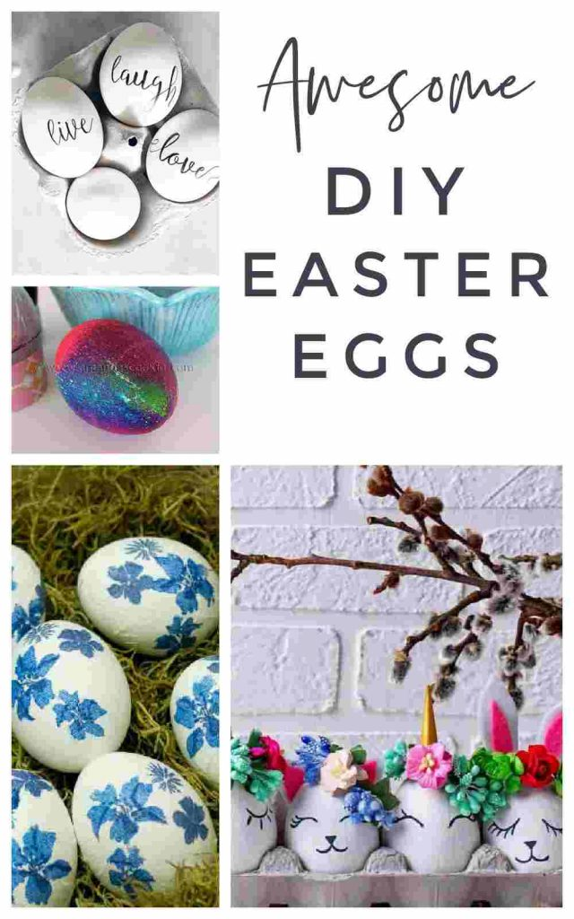 Fun ways to dye and decorated Easter Eggs