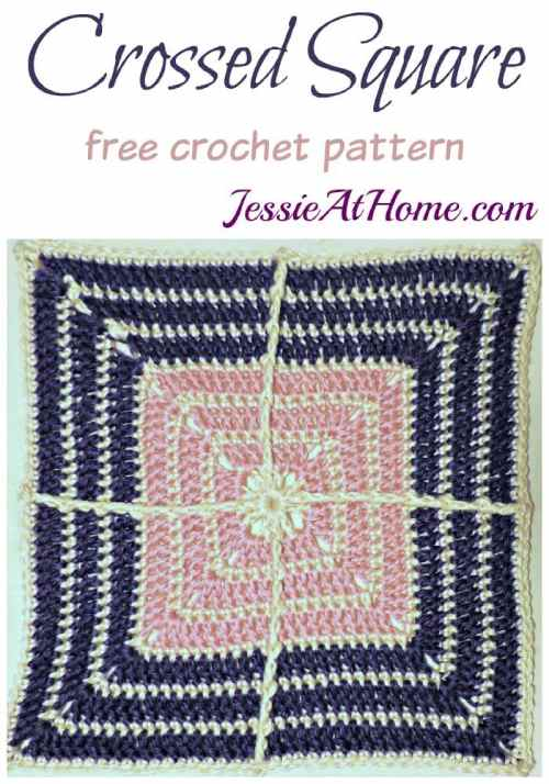 Crossed Square Crochet by Designer Jessie At Home