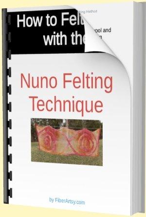 Nuno Felting Tutorial Ebook