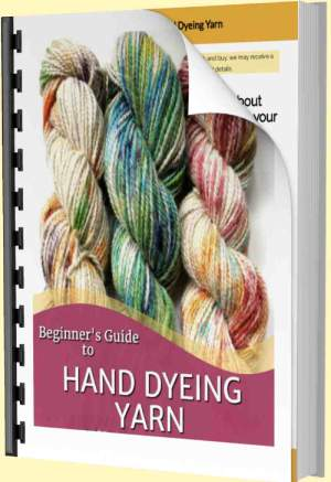 Beginner Guide to Hand Dyeing Yarn EBook