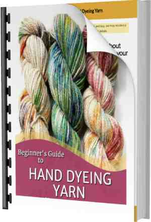 Beginners Guide to Hand Dyeing Yarn