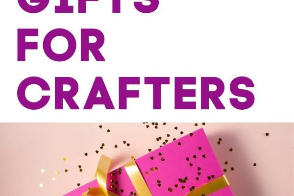 Best Gifts for Makers Crafters
