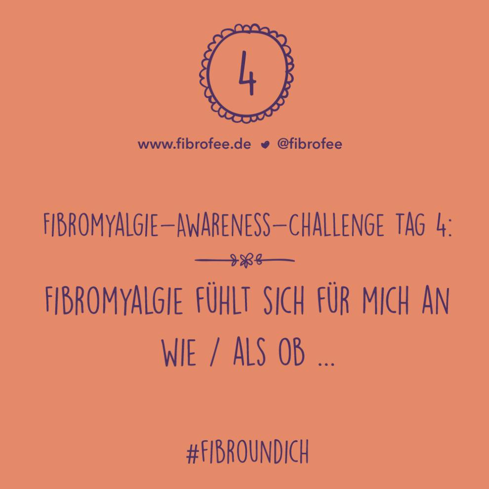 Fibromyalgie Challenge Tag 4