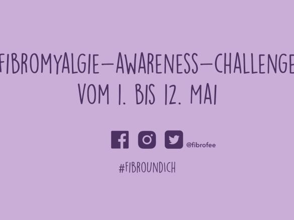 Fibromyalgie Awareness Challenge 2018 – mach jetzt mit!