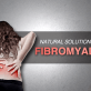 Effective Natural Solutions for Fibromyalgia