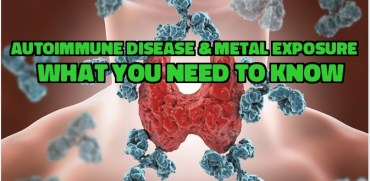 Autoimmune Disease and Metal Exposure