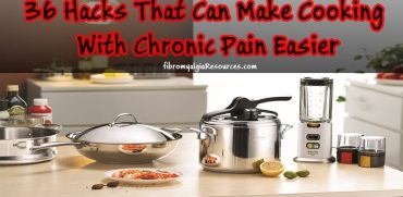 Hacks That Can Make Cooking With Chronic Pain Easier