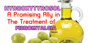 Hydroxytyrosol as a Promising Ally in the Treatment of Fibromyalgia