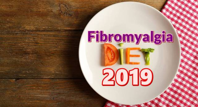 Fibromyalgia Diet 2019 food