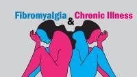 Fibromyalgia and Chronic Fatigue