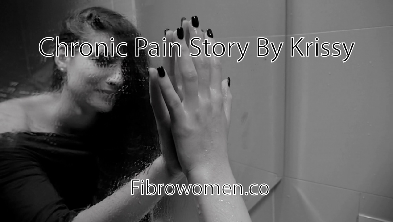 Chronic Pain Story By Krissy