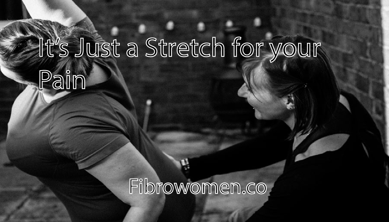 It's Just a Stretch for your Pain
