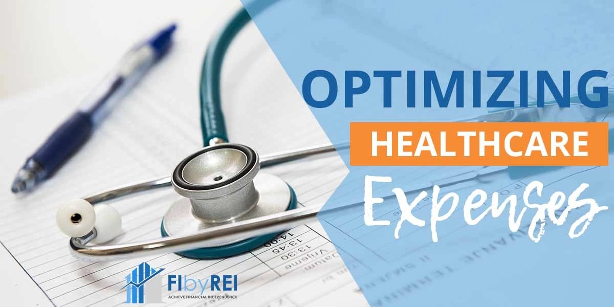 Optimizing Healthcare Expenses on Your Journey to FI