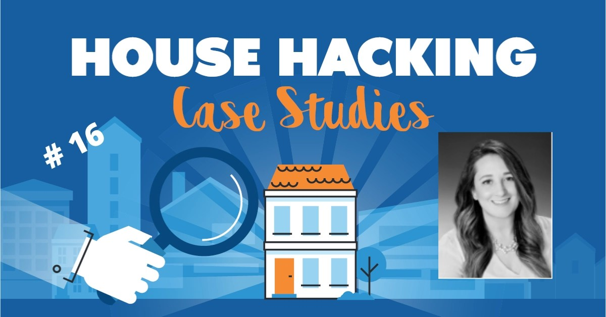 House Hacking Case Study 16