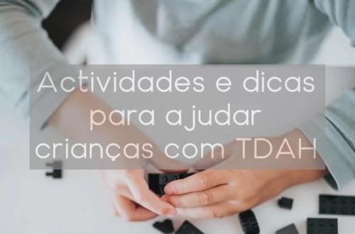 Actividades e dicas para ajudar crianças com TDAH