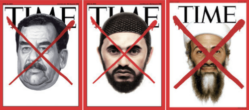 "After Hitler, every person featured in Time Magazine's ""red X"" cover design has been an Arab: Saddam Hussein, Abu Musab Al-Zarqawi, Osama Bin Laden."